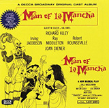 Man Of La Mancha (I, Don Quixote)