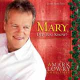 Partition piano Mary, Did You Know? de Mark Lowry - Piano Voix