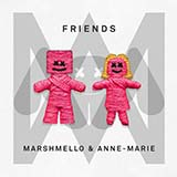 Friends (Marshmello & Anne-Marie) Partitions