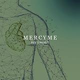 MercyMe - Say I Won't