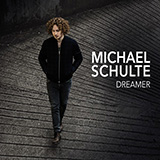 Michael Schulte You Said You'd Grow Old With Me cover art