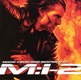 Take A Look Around (theme from Mission Impossible 2 )