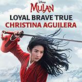 Christina Aguilera - Loyal Brave True (from Mulan)