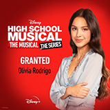 Olivia Rodrigo - Granted (from High School Musical: The Musical: The Series)
