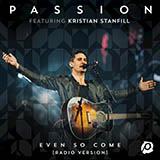Passion Even So Come (Come Lord Jesus) (feat. Kristian Stanfill) cover art