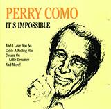 Perry Como - It's Impossible (Somos Novios)