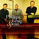 Phillips, Craig & Dean - Because I'm Forgiven