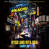 Kygo & Rita Ora - Carry On (from Pokémon Detective Pikachu)