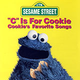 C Is For Cookie (from Sesame Street)