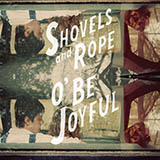Shovels & Rope - Birmingham