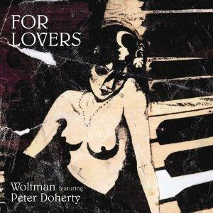 Wolfman For Lovers (feat. Pete Doherty) cover art