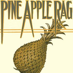 Scott Joplin Pineapple Rag cover art