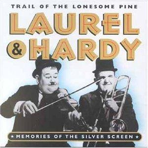 Laurel and Hardy The Trail Of The Lonesome Pine cover art