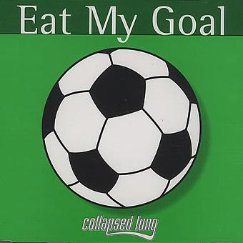 Collapsed Lung Eat My Goal cover art