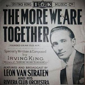 Irving King The More We Are Together cover art