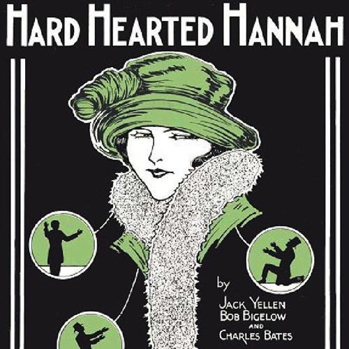 Bob Bigelow Hard Hearted Hannah cover art