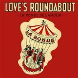 Loves Roundabout (La Ronde De LAmour)