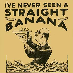 Ted Waite I've Never Seen A Straight Banana cover art