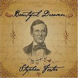 Stephen Foster - Beautiful Dreamer