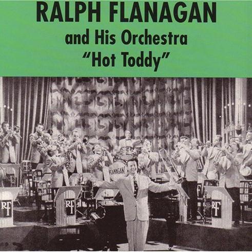 Ralph Flanagan Hot Toddy cover art