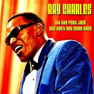 Ray Charles Hit The Road Jack cover art