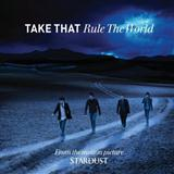 Take That Rule The World (from Stardust) cover kunst