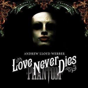 Andrew Lloyd Webber Love Never Dies cover art