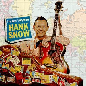 Hank Snow I've Been Everywhere cover art