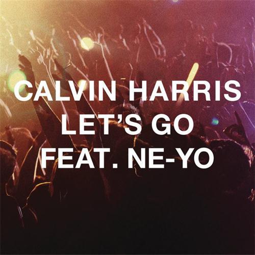 Calvin Harris Let's Go (feat. Ne-Yo) cover art