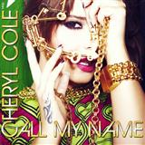 Call My Name (Cheryl Cole -  Songs and overview Feedback Call My Name (Cheryl song) ) Partituras