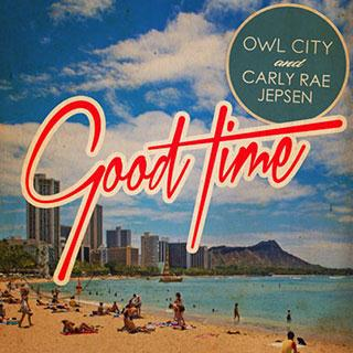 Owl City Good Time (feat. Carly Rae Jepsen) cover art