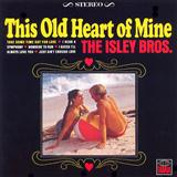 The Isley Brothers This Old Heart Of Mine (Is Weak For You) l'art de couverture