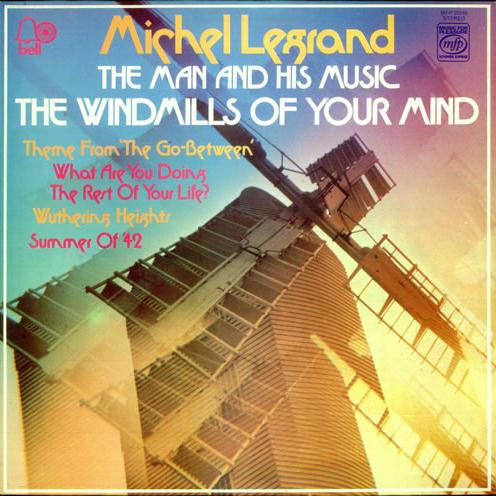 Michael Legrand The Windmills Of Your Mind cover art