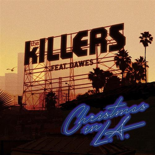 Christmas in L.A. (featuring Dawes) - The Killers