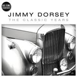 Jimmy Dorsey - They're Either Too Young Or Too Old