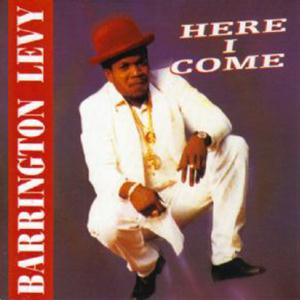 Barrington Levy Here I Come cover art