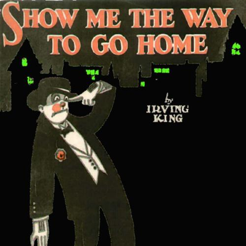 Irving King Show Me The Way To Go Home cover art