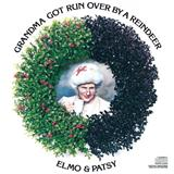 Elmo & Patsy Grandma Got Run Over By A Reindeer cover art