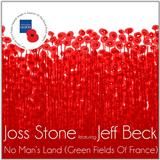 Joss Stone No Man's Land / The Green Fields Of France (feat. Jeff Beck) arte de la cubierta