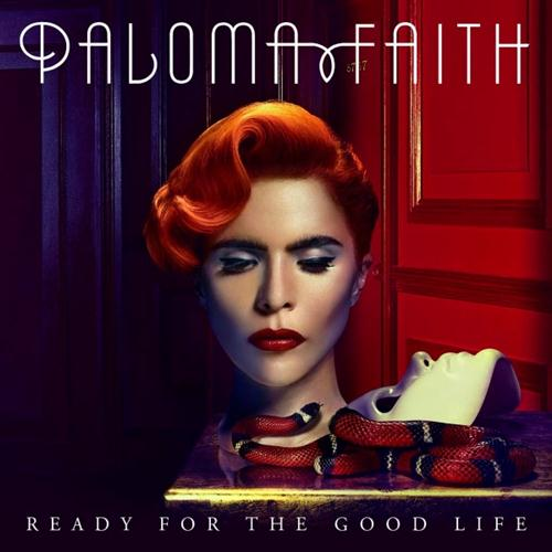 Paloma Faith Ready For The Good Life cover art