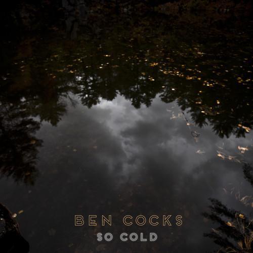 Ben Cocks So Cold (feat. Nikisha Reyes-Pile) cover art