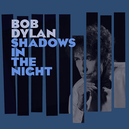 Bob Dylan The Night We Called It A Day cover art