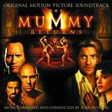 Alan Silvestri - The Mummy Returns (The Mummy Returns)