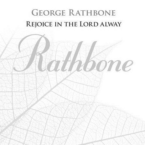 George Rathbone Rejoice In The Lord Alway cover art