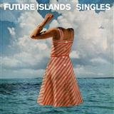 Future Islands Seasons (Waiting On You) cover art