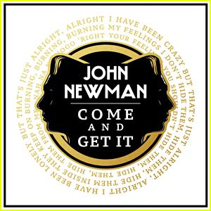John Newman Come And Get It cover art