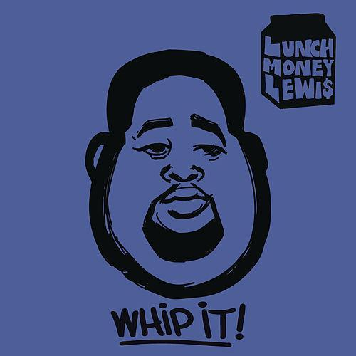 LunchMoney Lewis Whip It cover art
