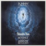 Naughty Boy Runnin' (Lose It All) (featuring Beyonce and Arrow Benjamin) cover art