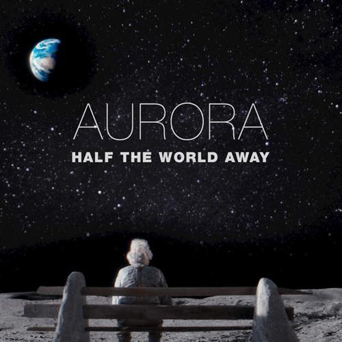 Aurora Half The World Away cover art