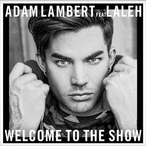 Adam Lambert Welcome To The Show (feat. Laleh) cover art